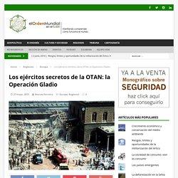 Los ejércitos secretos de la OTAN: la Operación Gladio - El Orden Mundial en el S.XXI