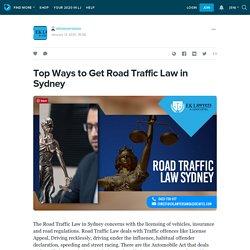 Top Ways to Get Road Traffic Law in Sydney