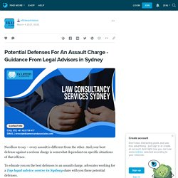 Potential Defenses for an Assault Charge - Guidance from Legal Advisors in Sydney