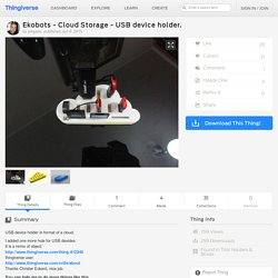 Ekobots - Cloud Storage - USB device holder. by jsirgado