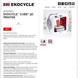 EKOCYCLE - 3D Systems - EKOCYCLE™ Cube® 3D printer