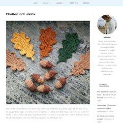 Ekollon och eklöv – litevirkning