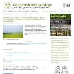 Český portál ekopsychologie - Všechny články » American Psychological Association: Psychology and Global Climate Change: Addressing a Multi-faceted Phenomenon and Set of Challenges
