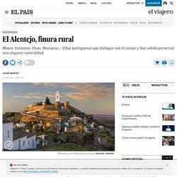 El Alentejo, finura rural