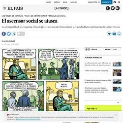 El ascensor social se atasca