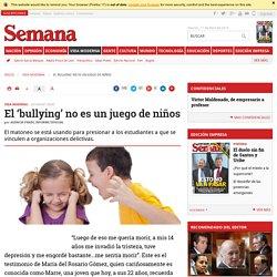 El 'bullying' no es un juego de niños