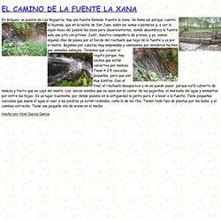 33190SAN JUAN/FUENTES/XANAS EL CAMINO DE LA FUENTE LA XANA