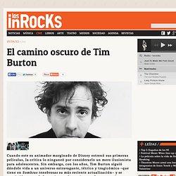 El camino oscuro de Tim Burton