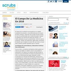 El Campo De La Medicina En 2016