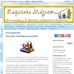 LAPICERO MÁGICO: El Cuento: materiales para escribir