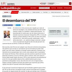 La Republica - 11 feb 2016 El desembarco del TPP [opinión]
