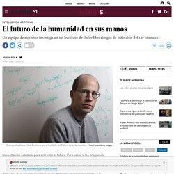 El futuro de la humanidad en sus manos