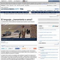 El lenguaje, ¿herramienta o arma? - La Vanguardia