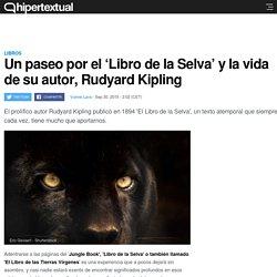 El 'Libro de la Selva' y Rudyard Kipling