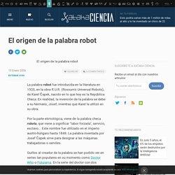El origen de la palabra robot