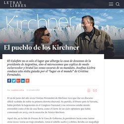 El pueblo de los Kirchner