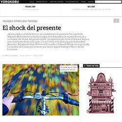 El shock del presente
