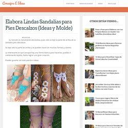 Elabora Lindas Sandalias para Pies Descalzos (Ideas y Molde)