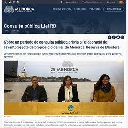 Menorca Reserva de la Biosfera - Consell Insular de Menorca - S´obre un període de consulta pública prèvia a l´elaboració de l´avantprojecte de proposició de llei de Menorca Reserva de Biosfera