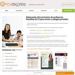 Elaboración del curriculum de profesores. Plantillas de CV para enviar a colegios privados.