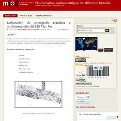 Elaboración de cartografía temática e implementación del SIG Via_Pec