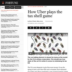 fortune ~ How Uber plays the tax shell game