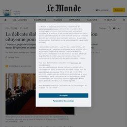 La délicate élaboration de la loi «convention citoyenne pour le climat»