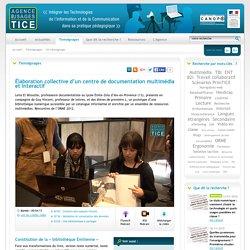 L'Agence nationale des Usages des TICE - Élaboration collective d'un centre de documentation multimédia et interactif