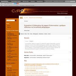 Formation à l'élaboration du rapport d'intervention: quelques réflexions sur la méthode pédagogique