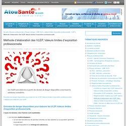Méthode d'élaboration des VLEP, Valeurs limites d'exposition professionnelle