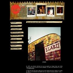 l'elabOratOire....cOllectif artiStique - Résumé des épisodes précédents