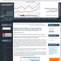 Elaborez des vidéos e-learning haute définition avec Adobe® Presenter 10