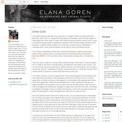 Elana Goren Printmaking: Chine Collé
