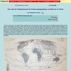 Une carte de l'élargissement de l'horizon géographique au début du XXe siècle