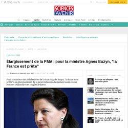 """Élargissement de la PMA : la ministre Agnès Buzyn estime que """"la France est prête"""" - Sciences et Avenir"""