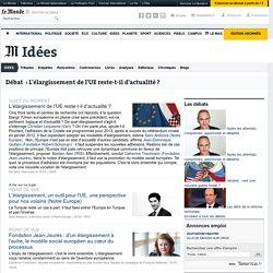 L'élargissement de l'UE reste-t-il d'actualité ?