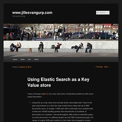 Using Elastic Search as a Key Value store