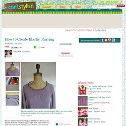 How to Create Elastic Shirring