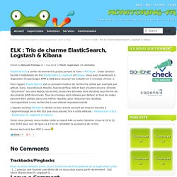ELK : Trio de charme ElasticSearch, Logstash & Kibana