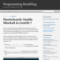 ElasticSearch: Enable mlockall in CentOS 7 - Programming Rambling