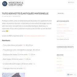 Tuto Serviette Élastiquée Maternelle – Mercerie & Créations