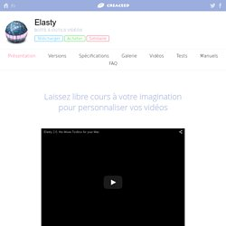 Elasty: la boîte à outils vidéo pour Mac — Présentation