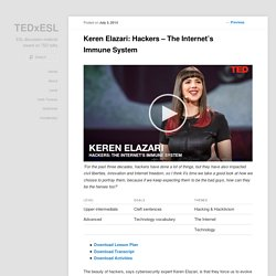 Keren Elazari: Hackers – The Internet's Immune System