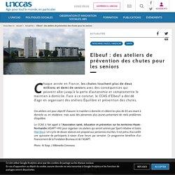 Elbeuf : des ateliers de prévention des chutes pour les (...) - UNCCAS