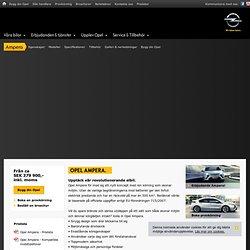 Nya Opel Ampera: elbilen med utökad räckvidd för alla vardagens behov – Opel Sverige