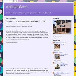 elblogdedomi: UNIDAD 5: ACTIVIDAD P2P #ABPmooc_INTEF