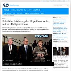 Feierliche Eröffnung der Elbphilharmonie mit viel Politprominenz