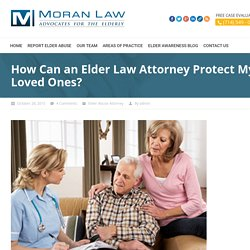 How Can an Elder Law Attorney Protect My Loved Ones?