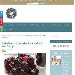 Elderberry Gummies for Cold, Flu and Sleep - Real Food RN