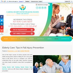 Elderly Care: Tips in Fall Injury Prevention
